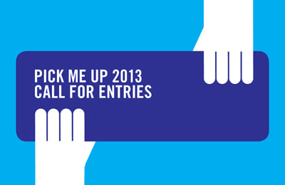 Pick Me Up 2013 :: Call For Entries