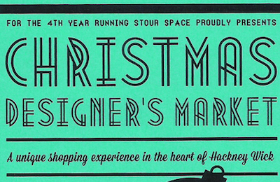 Christmas Designers Market at Stour Space