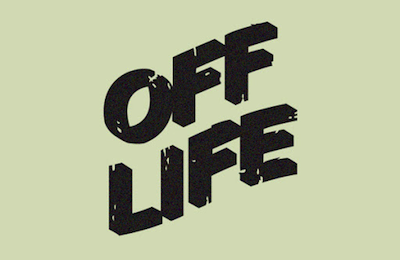 Off Life Issue 2