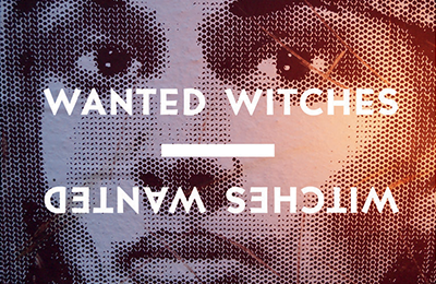 Various & Gould :: 'WANTED WITCHES – WITCHES WANTED'