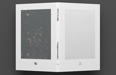 Five Years :: Colophon Foundry