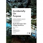 Accidentally On Purpose Vol.3 Launch & Exhibition