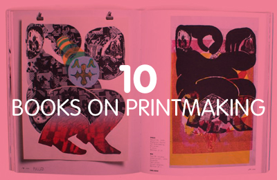10 Books on Printmaking