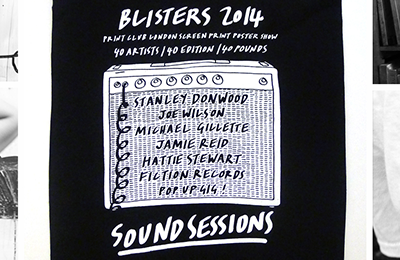 Blisters 2014 | Print Club London