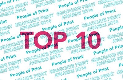 Graduate Print Awards 2014 | Top 10