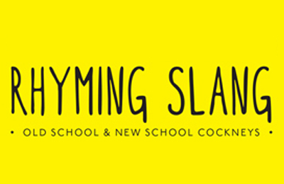 Rhyming Slang | Old School & New School Cockneys