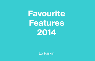 14 Best Posts of 2014 by Lo Parkin