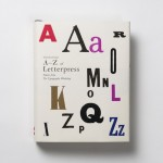Alan Kitching's A-Z of Letterpress: Founts from The Typographic Workshop