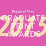 People of Print | Graduate Print Awards 2015
