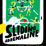 Sliding Adrenaline :: An Exhibition by Cachetejack