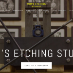 Tom's Etching Studio
