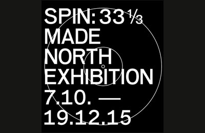 SPIN: 360° Made North Exhibition