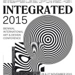 Integrated 2015 :: Biennial International Art & Design Conference