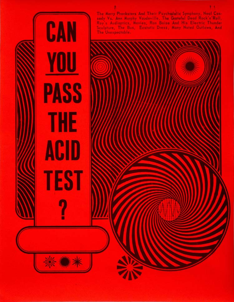 The Acid Test poster designed by Wes Wilson, printed by contact printing co. 1966