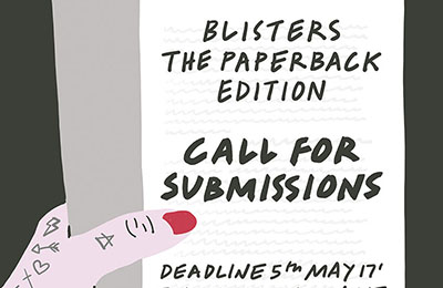 Print Club London | Blisters 2017 Submission Call