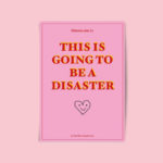 It's a Disaster Zine