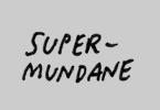 Supermundane