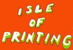 Isle of Printing