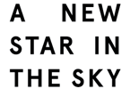 A New Star In The Sky