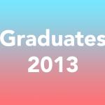 GRADUATES 2013 :: DIRECTORS PICKS