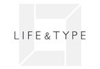 Life & Type